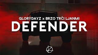 GLORYDAYZ x BRZO TRČI LJANMI - DEFENDER (Official Music Video)
