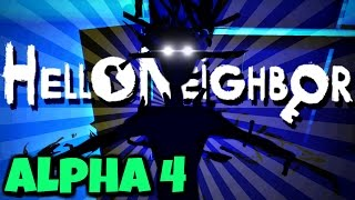 THE FINAL BATTLE!   Hello Neighbor Alpha 4