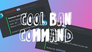 Cool Ban Command with Logs! Android discord bot