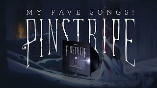 My Top Three Fave Pinstripe Songs