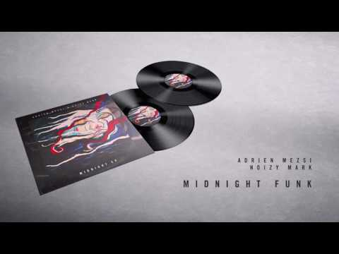 Adrien Mezsi & Noizy Mark - Midnight Funk (Original Mix)