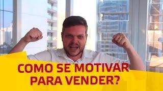 Como se motivar para vender? I Eduardo Tegeler I EVD 5
