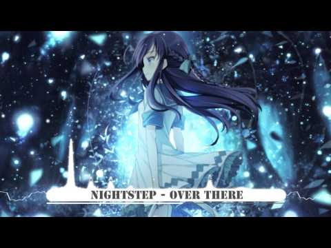 Nightstep - Over There [Owen Westlake Dubstep Remix] ★