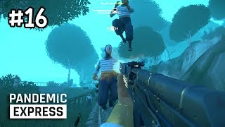 Pandemic Express Zombie Escape[Thai] #16 เมื่อแยกคนกับยุงไม่ออก
