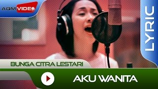 Bunga Citra Lestari feat Dipha barus Aku Wanita Lyric MP3