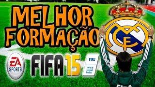 FIFA 15 MELHOR FORMAÇÃO PRO REAL MADRID