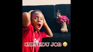 IAMDIKEH - CHINEDU GOT A JOB 😳😂