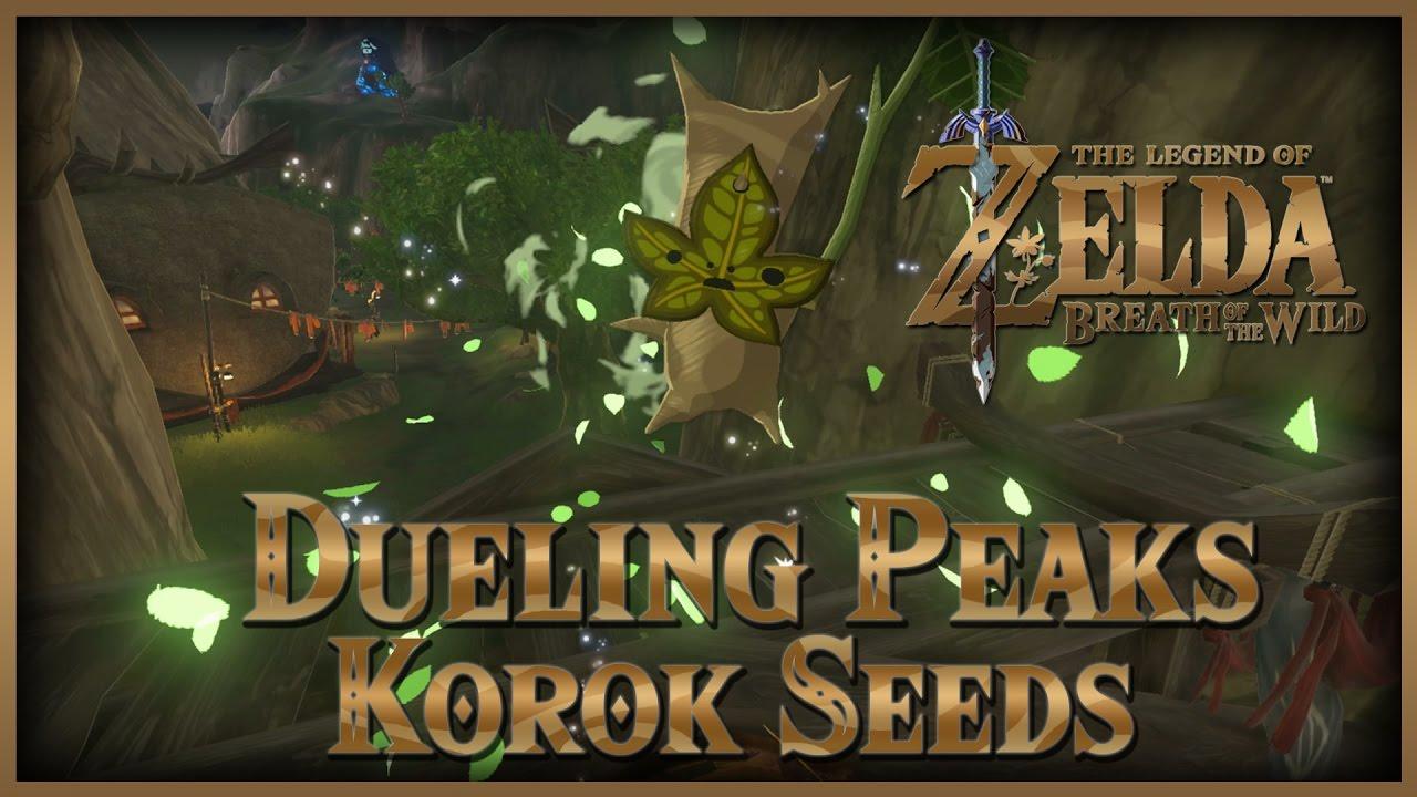 Zelda Breath Of The Wild Korok Seeds Dueling Peaks