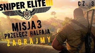 Sniper Elite III Afrika - Misja 3 Przełęcz Halfaja cz. 3/3 || Zagrajmy w ||