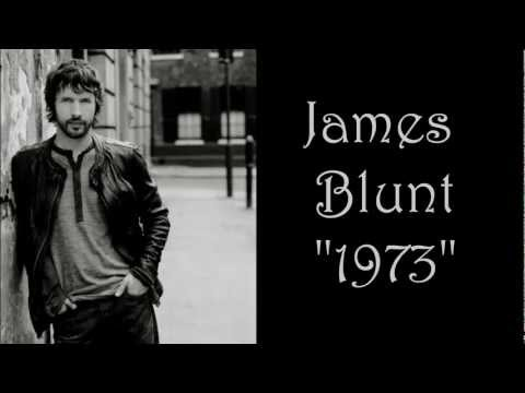 James Blunt - 1973 lyrics (HD)