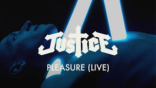 Justice Pleasure Live Official Music Video