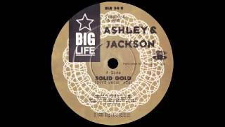 Ashley & Jackson - Solid Gold (24ct Vocal Mix) [Big Life] 1990
