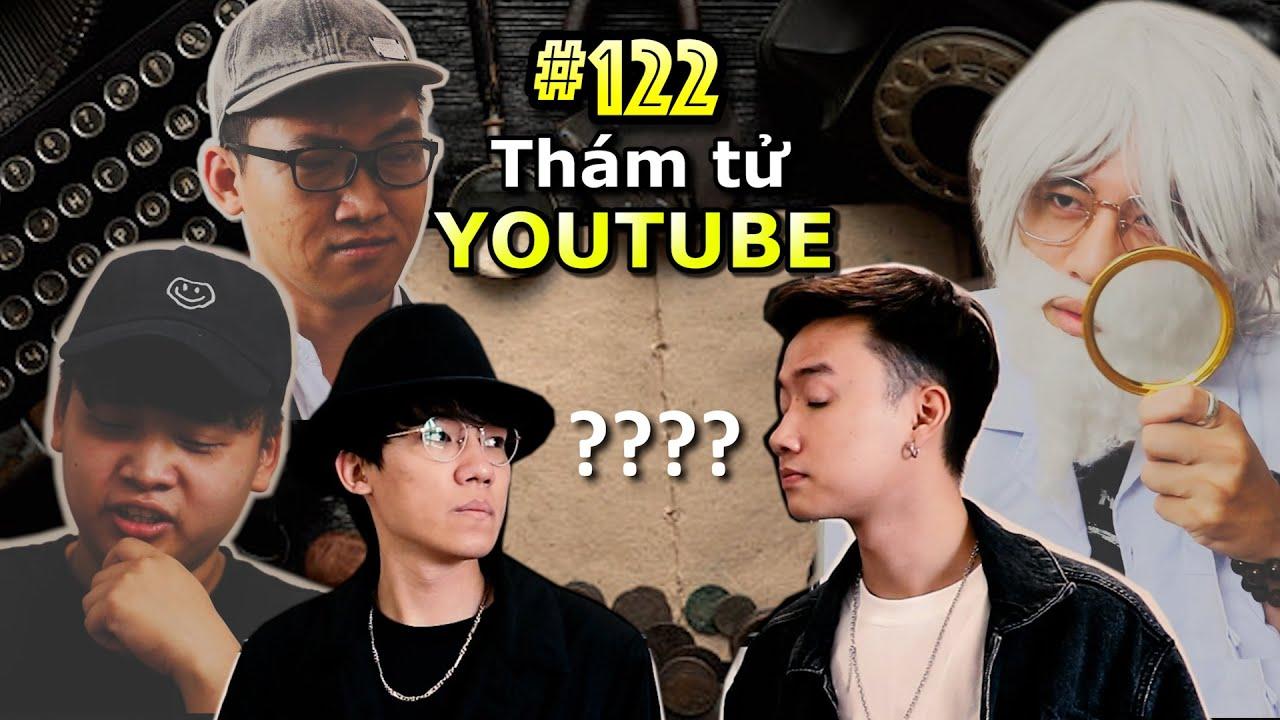[VINE # 122] Quá Nhiều Thám Tử Youtube | Ping Lê