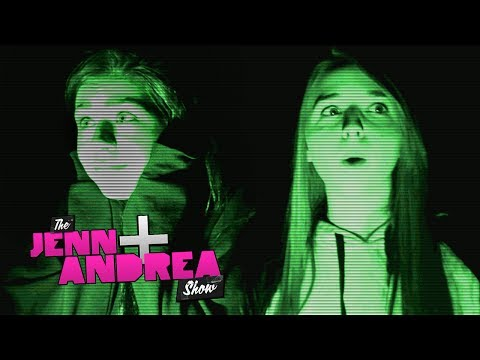 Andrea is scared of GHOSTS. Jenn is not - THE JENN & ANDREA SHOW ep. 10