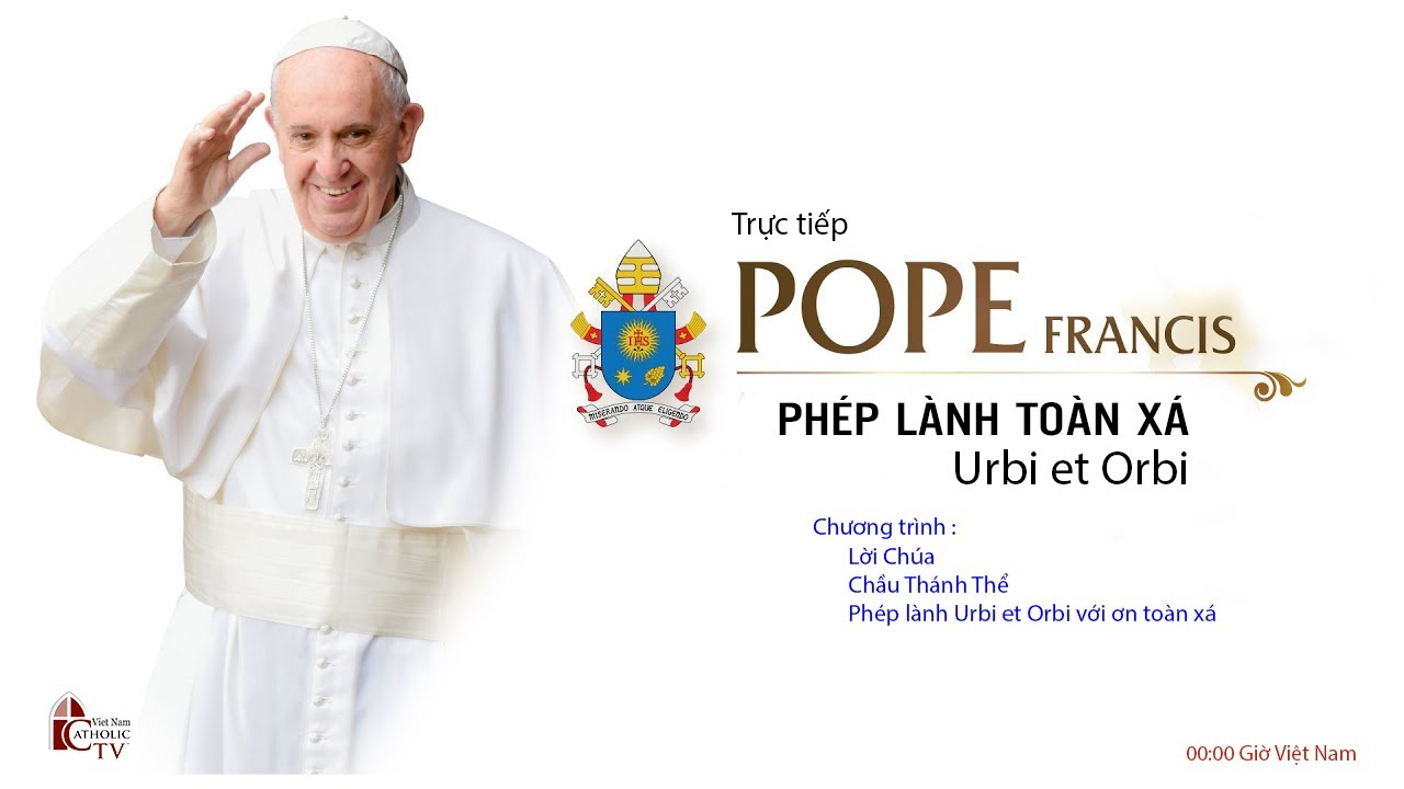 """Trực tiếp Lãnh nhận Phép Lành """"Urbi et Orbi"""" do Đức Thánh Cha ban vào lúc 0h ngày 28.03.2020[giờ Vn]"""