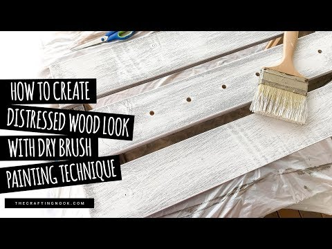 How to create Distressed Wood Look with Dry Brush Painting Technique