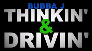 Bubba J's Vlog: Thinkin' & Drivin' - Part 1 | JEFF DUNHAM