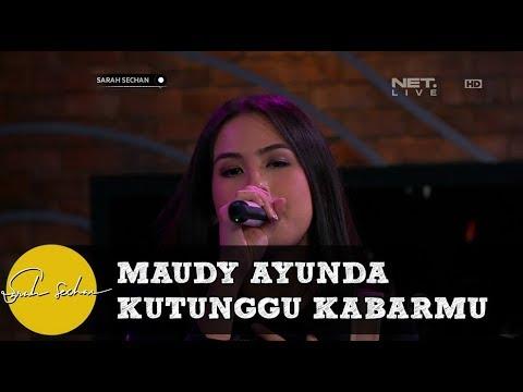 Maudy Ayunda - Kutunggu Kabarmu