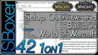 ISBoxer42 — Setup, Overview, and Basics in World of Warcraft — One-on-One w/ MiRai