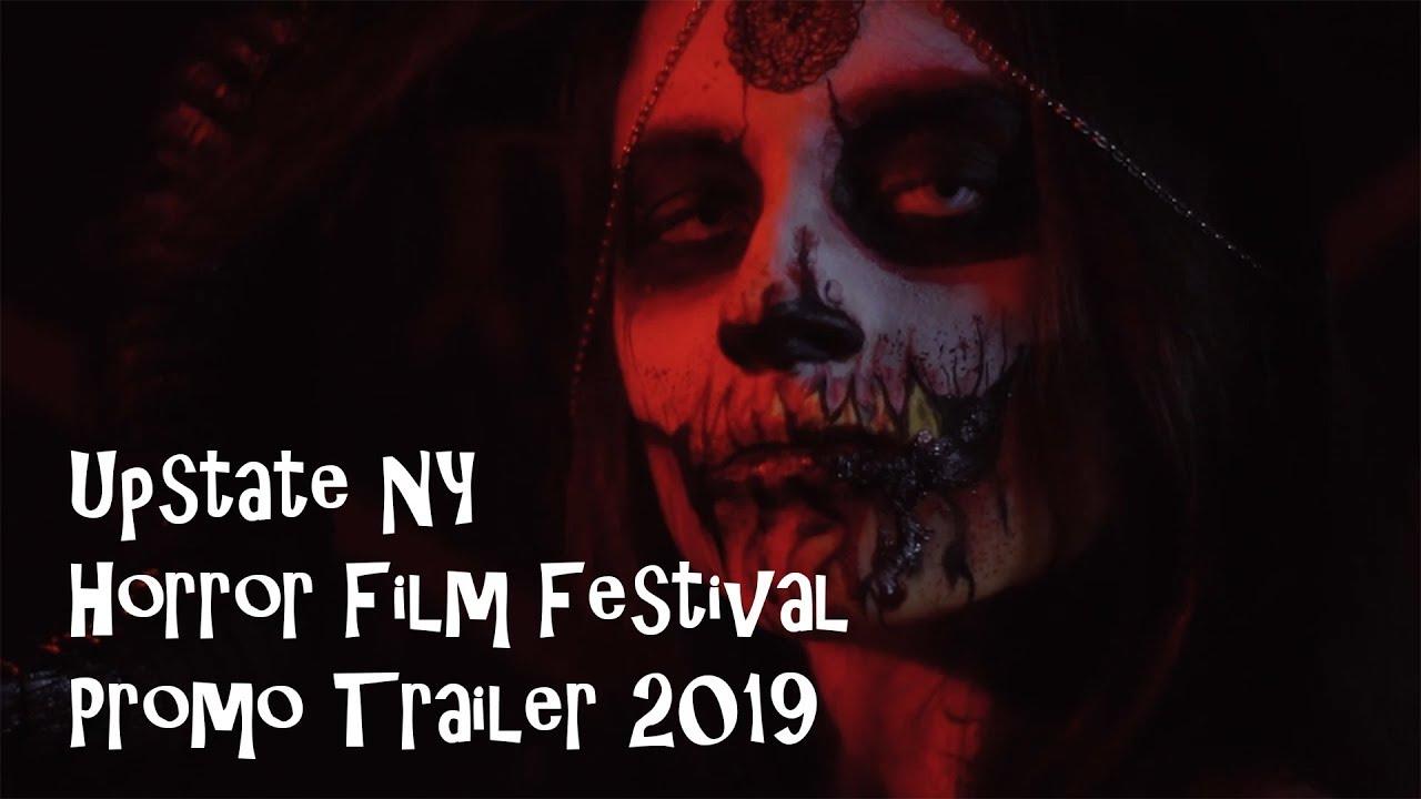 Upstate NY Horror Film Festival Promo - 2019