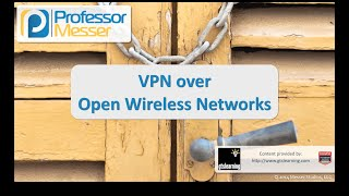 vpn over open wireless networks comptia security sy0 401 1 5