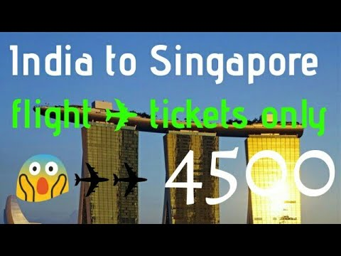 Cheapest flight tickets from india to singapore