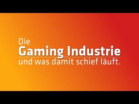 Die Gaming Industrie und was damit schief läuft