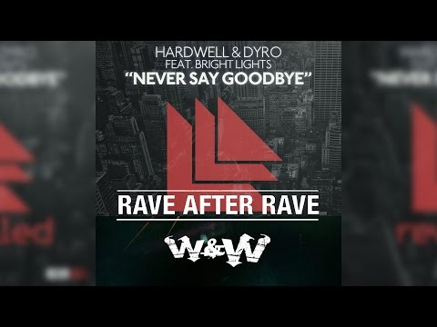 Rave After Rave Vs Never Say Goodbye [Fusing Phil MashUp] Extended Mix