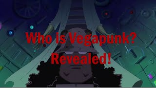 Who is Vegapunk ?.....Revealed!