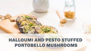 Halloumi and Pesto Stuffed Portobello Mushrooms