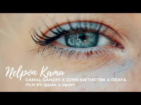 Nelpon Kamu - Gamal Gandhi X John SWTMRTBK X Dexfa