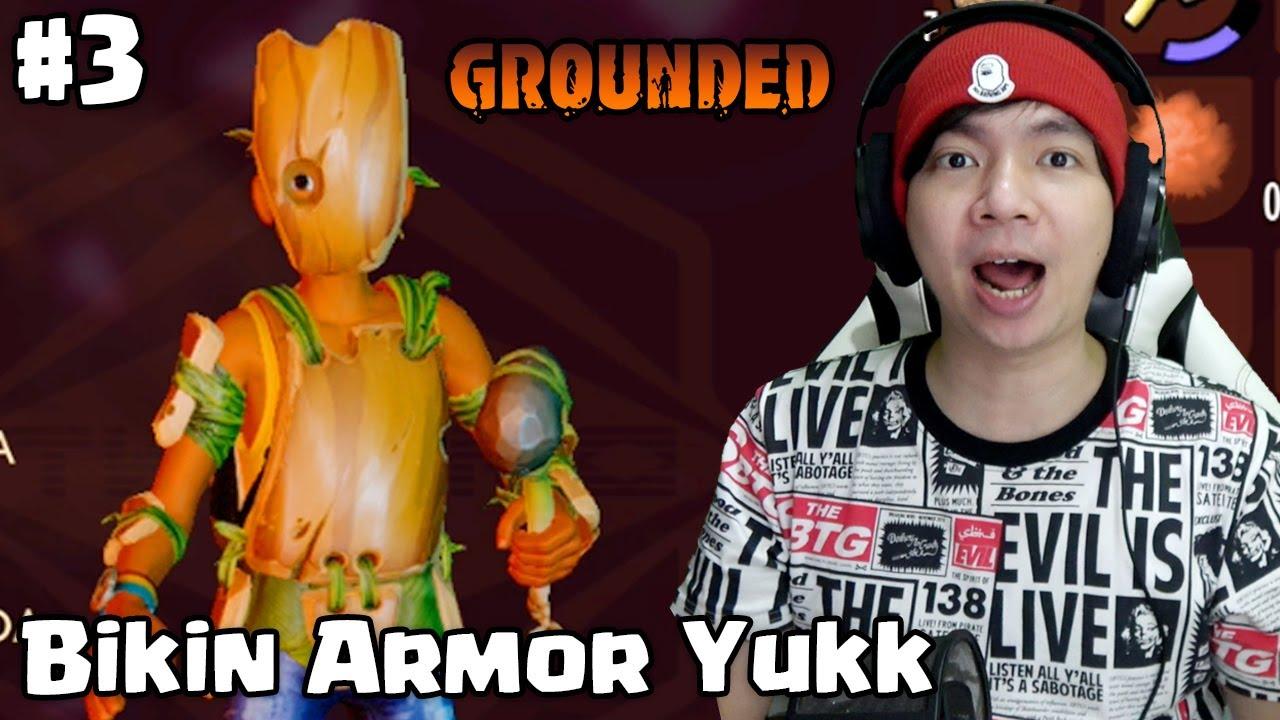 Akhir punya Armor Baru - Grounded Indonesia - Part 3