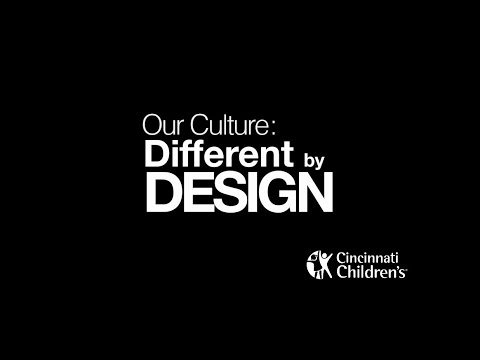 Our Culture: Different by Design | Cincinnati Children's