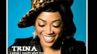 trina - i wish i never met youu thumbnail