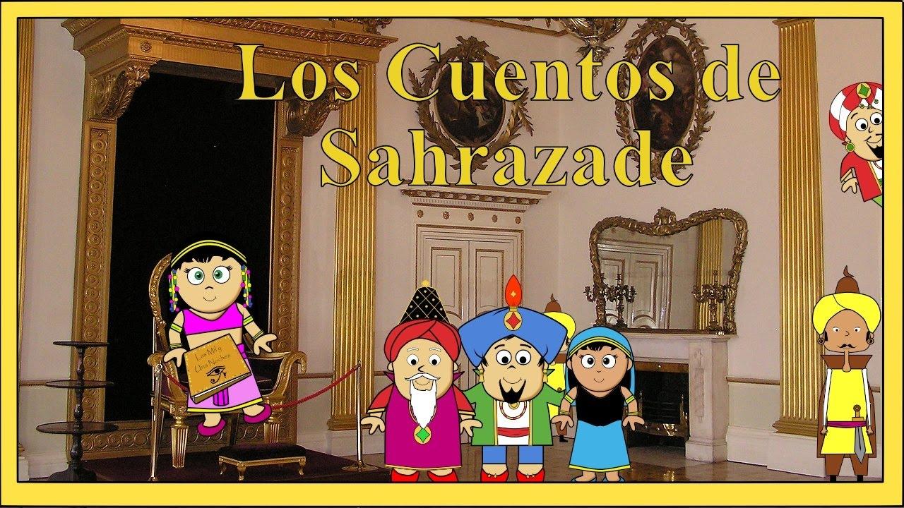 Las Mil Y Una Noches #1 Los Cuentos De Sahrazade  Youtube