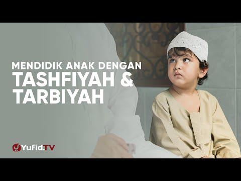 cara-mendidik-anak:-mendidik-anak-dengan-tashfiyah-dan-tarbiyah---ustadz-abu-salma-muhammad