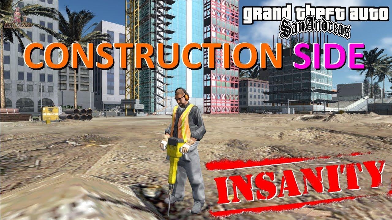 Gta Insanity Construction Side  By Ezekiel Junior Djjr Para Gta Sa Full P