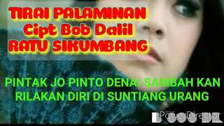 TIRAI PALAMINAN Cipt Bob Dalil By RATU SIKUMBANG (Cover Lirik)