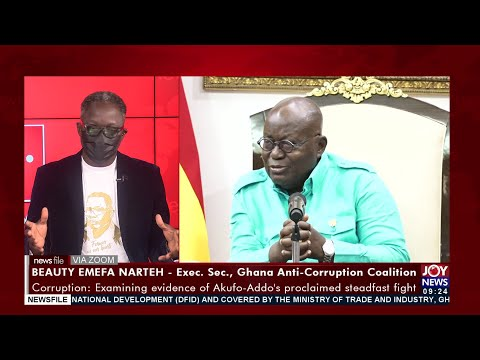 Fighting Corruption: Examining evidence of Pres. Akufo-Addo's proclaimed steadfast fight (21-8-21)