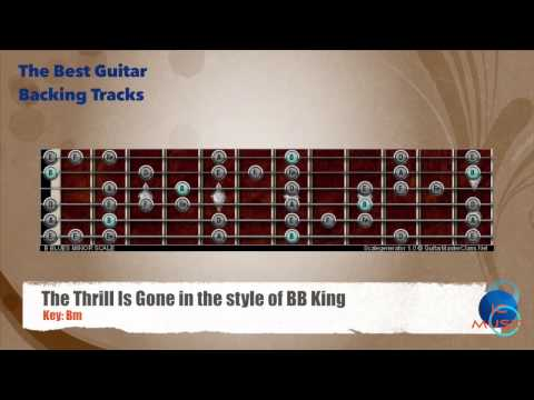 The Thrill is Gone Bm - BB. King Guitar Backing Track with scale map
