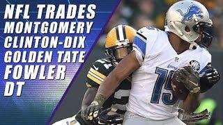 NFL Trade Deadline: Golden Tate, Ha Ha Clinton-Dix, Dante Fowler, Ty Montgomery