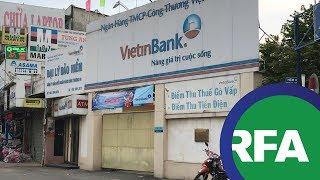 Người dân Việt Nam lo âu vì ngân hàng được phép phá sản
