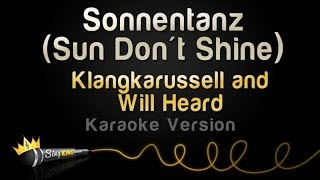 Klangkarussell and Will Heard - Sonnentanz (Sun Don