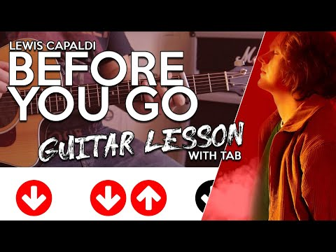 How To Play Before You Go - Lewis Capaldi [Guitar Tutorial W/ Tab & Chords]