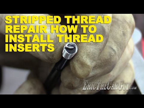 Stripped Thread Repair: How To Install Thread Inserts - YouTube