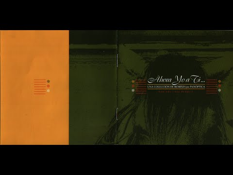 Ahora Yo a Ti... *Una colección de remixes por panóptica