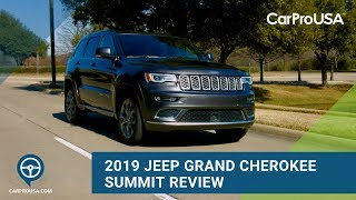 2019 Jeep Grand Cherokee Summit Is A Capable Family SUV