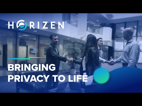 Horizen - Bringing Privacy To Life