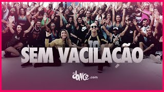 Sem Vacilação - Psirico e MC Rita | FitDance TV (Coreografia) Dance Video