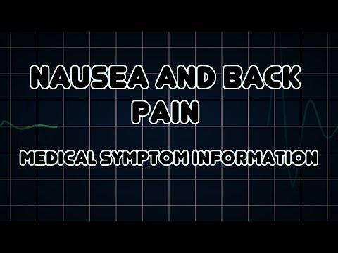 Nausea and Back pain (Medical Symptom)